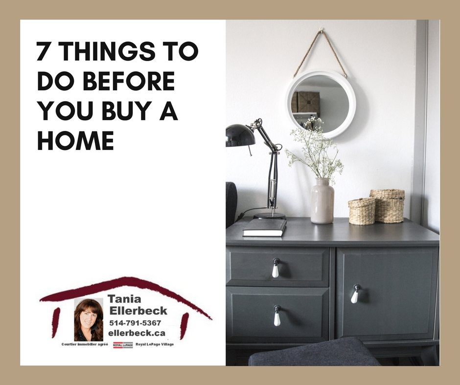 7 Things to do before you buy a home