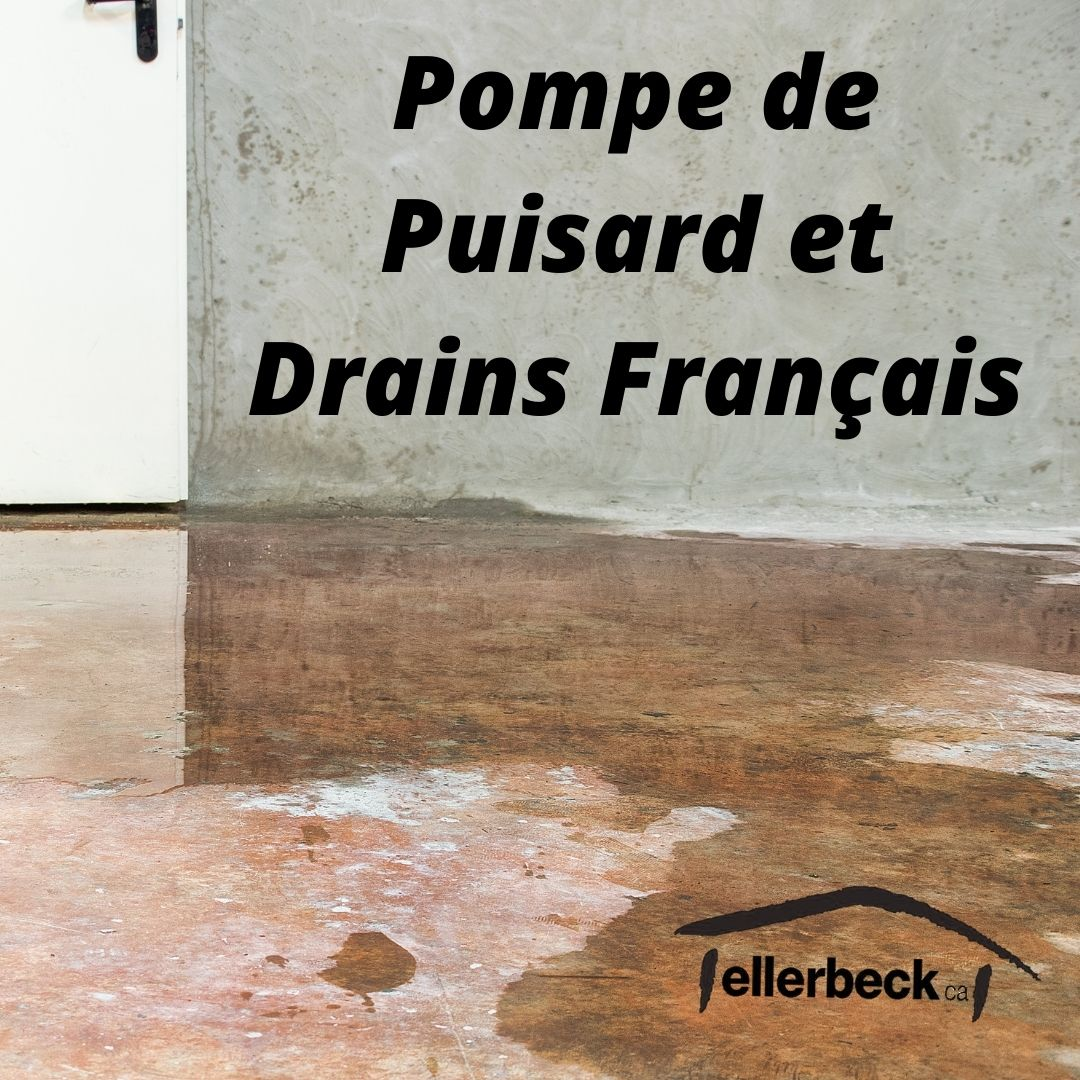 Drains français et pompes de puisard.